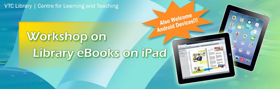 Workshop_on_VTC_eBooks_on_iPad_29052014